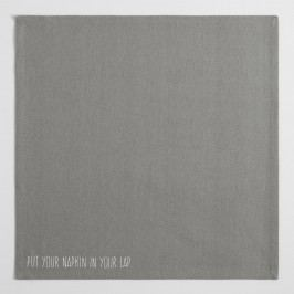 Put Your Napkin in Your Lap Manners Napkin: Gray - Cotton by World Market